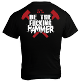 Be The Fucking Hammer, Black T-Shirt with Red Lettering (intl) - Pro-flexx