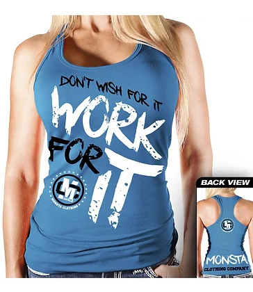 Don't wish for it- Work for it Tank - Pro-flexx