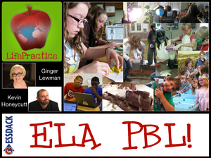 LifePractice PBL: English Language Arts