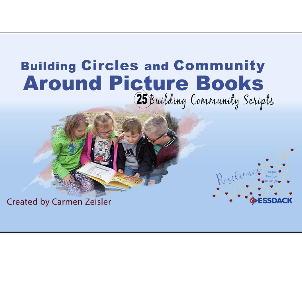 Building Circles and Community Around Picture Books: 25 Building Community Scripts