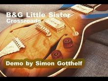 Load and play video in Gallery viewer, B&G Little Sister Crossroads Standard #114