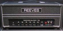 Load image into Gallery viewer, Reeves Super 78