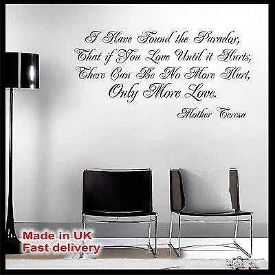 "Quote by Mother Teresa ""I have found the paradox..."" - Vinyl Wall Sticker Decal"
