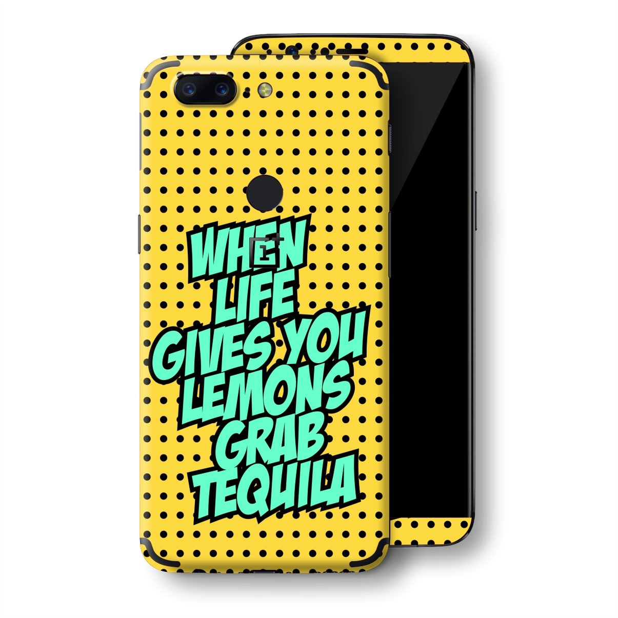 OnePlus 5T Pop Art Quotes When Life Gives You Lemons Grab Tequila Skin, Decal, Wrap, Protector, Cover by EasySkinz | EasySkinz.com