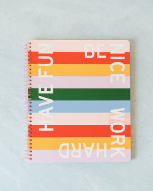 Be Nice Have Fun Notebook