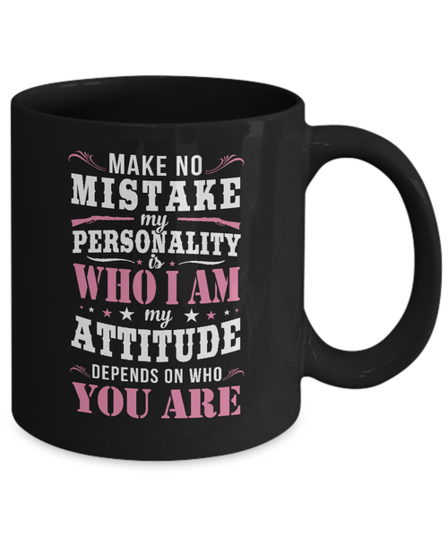 Make No Mistake Mug
