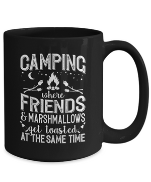 Camping: Friends and Marshmellows Get Toasted Mug