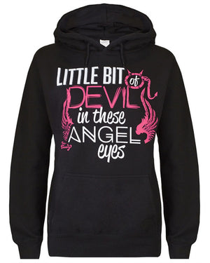 Hoodie: Little Bit of Devil in These Angel Eyes Small / Black, Hoodies - Cute n' Country, Cute n' Country