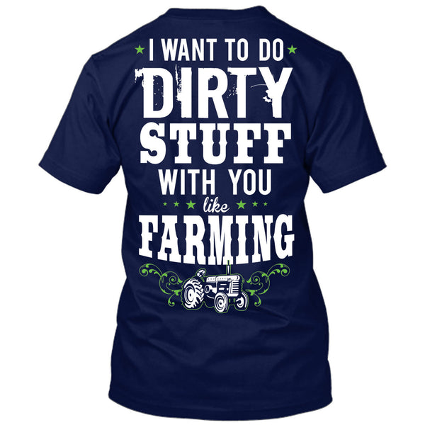 I Want To Do Dirty Stuff With You Like Farming Shirt Navy / Small, T-Shirts - Cute n' Country, Cute n' Country  - 2