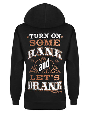 Hoodie: Turn On Some Hank and Let's Drank Small / Black, Hoodies - Cute n' Country, Cute n' Country  - 1