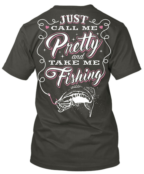 Just Call Me Pretty And Take Me Fishing T-Shirt Charcoal Gray / Small, T-Shirts - Cute n' Country, Cute n' Country  - 4