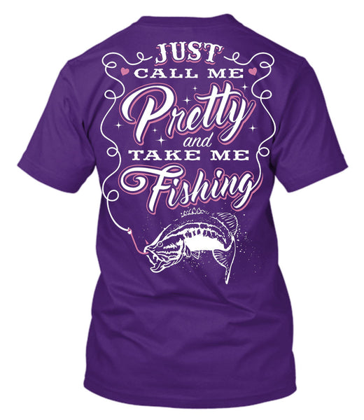 Just Call Me Pretty And Take Me Fishing T-Shirt Purple / Small, T-Shirts - Cute n' Country, Cute n' Country  - 2