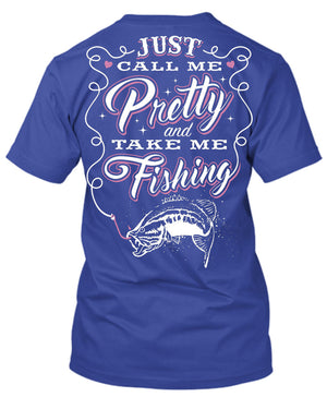 Just Call Me Pretty And Take Me Fishing T-Shirt Royal Blue / Small, T-Shirts - Cute n' Country, Cute n' Country  - 3