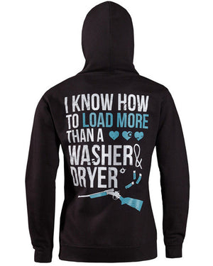 Hoodie: I Know How to Load More Than A Washer and Dryer Small / Black, Hoodies - Cute n' Country, Cute n' Country  - 1