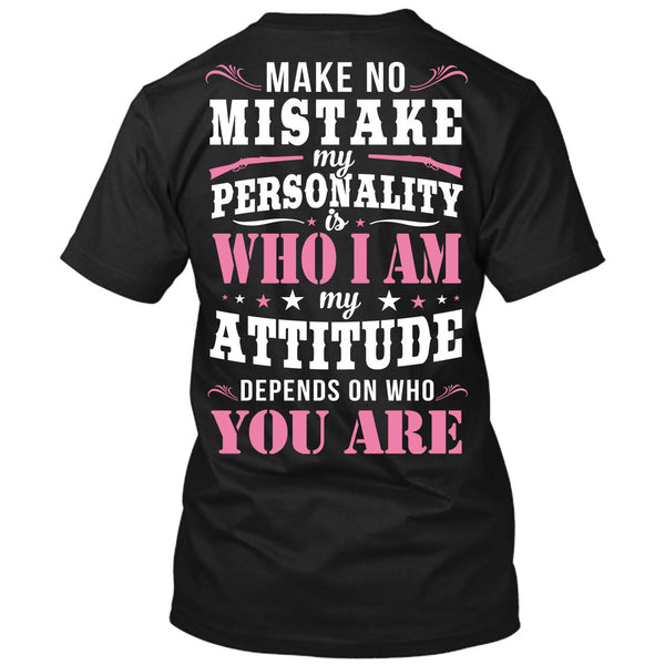 Make No Mistake T-Shirt Black / Small, T-Shirts - Cute n' Country, Cute n' Country  - 1