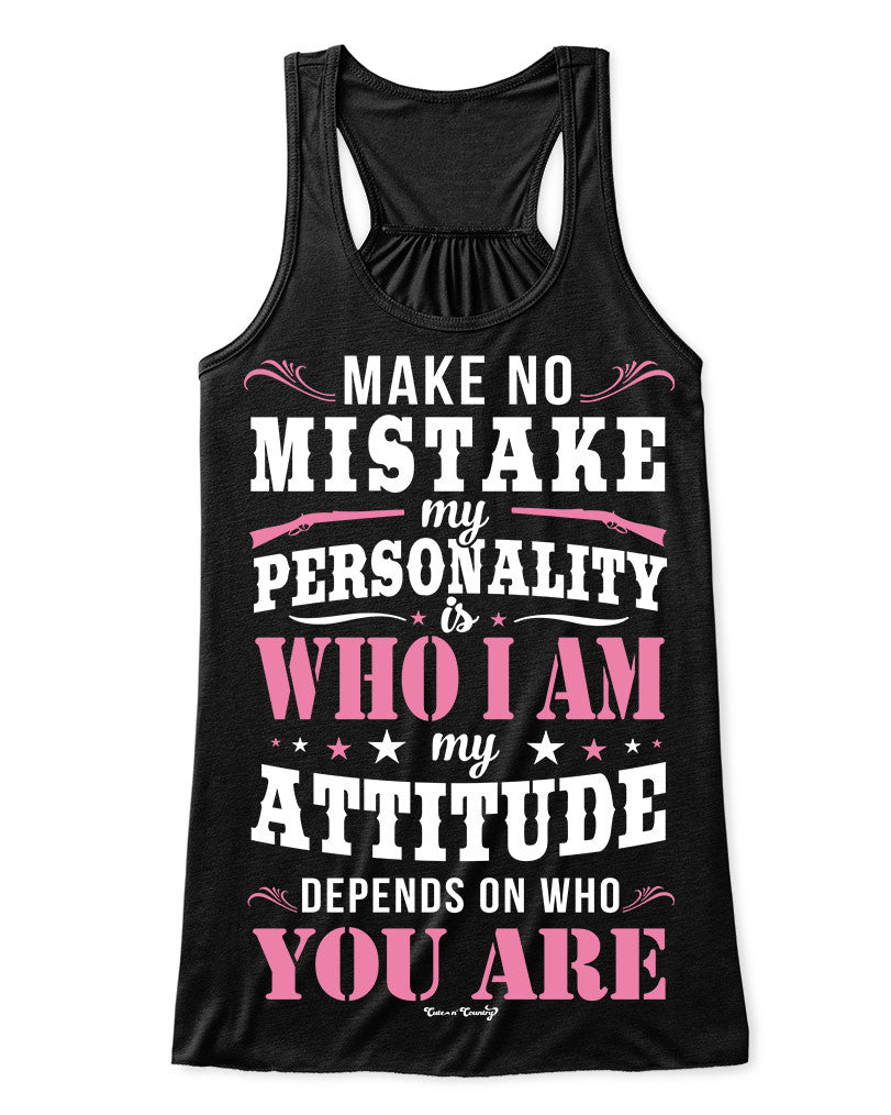 Flowy Tank Top: Make No Mistake Black / Small, Tank Top - Cute n' Country, Cute n' Country