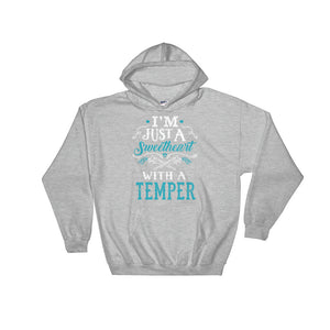 Sweetheart With A Temper Hoodie