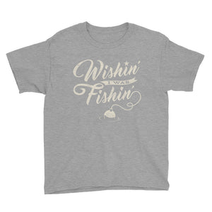 Wishin' I Was Fishin' Youth T-Shirt