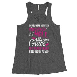 In Between Raising Hell And Amazing Grace - Tank Top