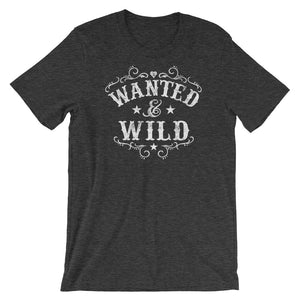 Wanted and Wild - T-Shirt