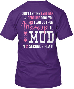 Makeup to Mud in 2 Seconds Flat T-Shirt Purple / Small, T-Shirts - Cute n' Country, Cute n' Country  - 2