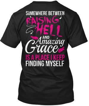 In Between Raising Hell and Amazing Grace T-Shirt Black / Small, T-Shirts - Cute n' Country, Cute n' Country  - 1