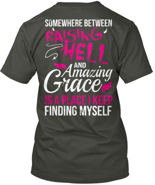 In Between Raising Hell and Amazing Grace T-Shirt Charcoal Grey / Small, T-Shirts - Cute n' Country, Cute n' Country  - 3