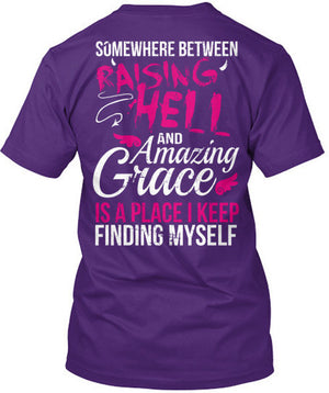 In Between Raising Hell and Amazing Grace T-Shirt Purple / 3XL, T-Shirts - Cute n' Country, Cute n' Country  - 2