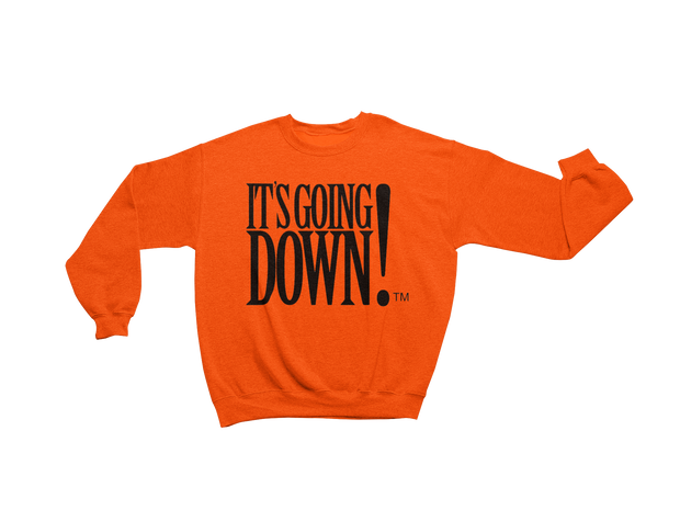 """It's Going Down!"" Unisex Crewneck (MORE COLORS AVAILABLE)"