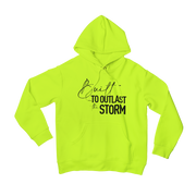 """Built To Outlast The Storm"" Unisex Hoodie (MORE COLORS AVAILABLE)"