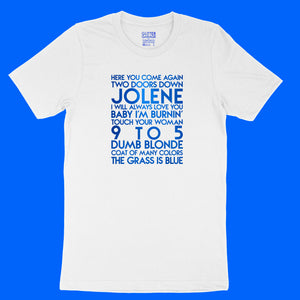 Dolly Parton songs - house -  blue metallic text on white unisex t-shirt - YourTen tee by BBJ / Glitter Garage