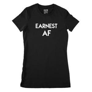Custom text tee - earnest AF - white matte - USE YOUR WORDS black ladies fit t-shirt by BBJ / Glitter Garage