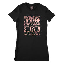 Load image into Gallery viewer, Dolly Parton songs - house - rose gold metallic text on black ladies t-shirt - YourTen tee by BBJ / Glitter Garage