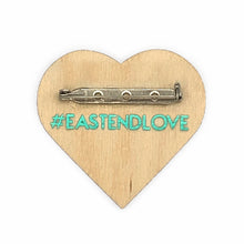"Load image into Gallery viewer,  #EastEndLove handmade pin 2"" heart shaped map of East End Toronto. Teal metallic vinyl + opalescent on wood - by BBJ in collaboration with East End Arts"