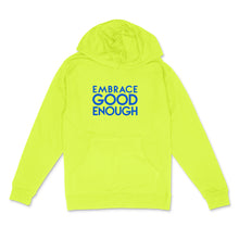 Load image into Gallery viewer, Custom text pullover hoodie  - Embrace Good Enough - sample- neon blue matte on neon yellow hooded sweatshirt bu BBJ