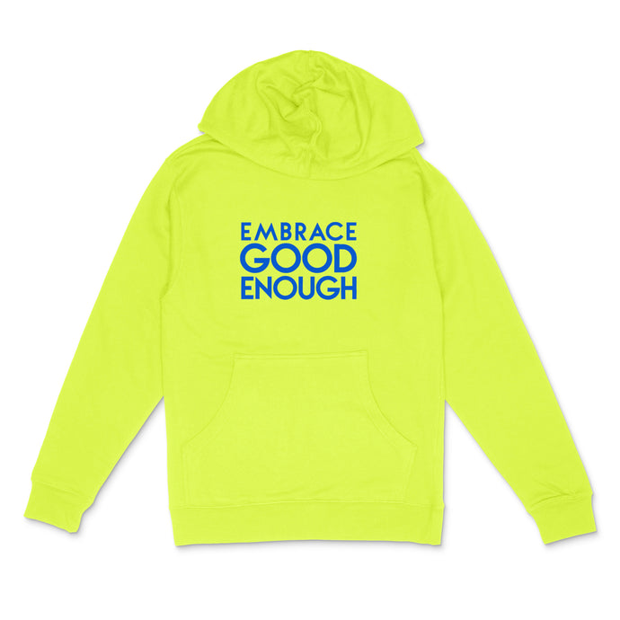 Custom text pullover hoodie  - Embrace Good Enough - sample- neon blue matte on neon yellow unisex hooded sweatshirt by BBJ