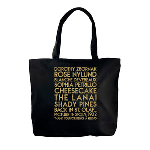 Golden Girls YourTen Deluxe Tote Bag