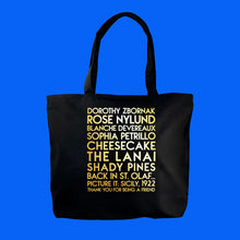 Load image into Gallery viewer, Golden Girls custom gold metallic text on deluxe black canvas tote - Custom YourTen tote bag by BBJ / Glitter Garage