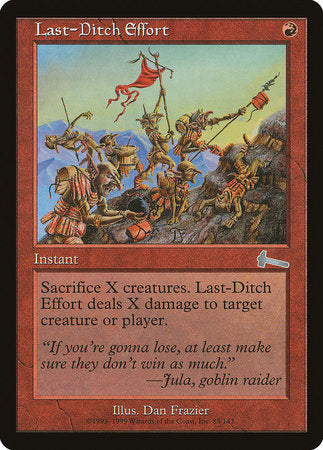 Last-Ditch Effort [Urza's Legacy] | Power On Games