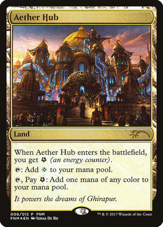 Aether Hub [Friday Night Magic 2017] | Power On Games