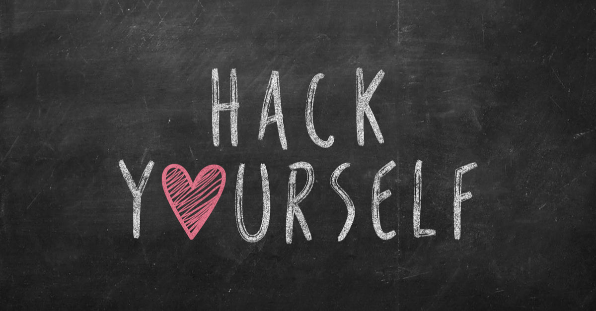 Hack yourself - You can do it!