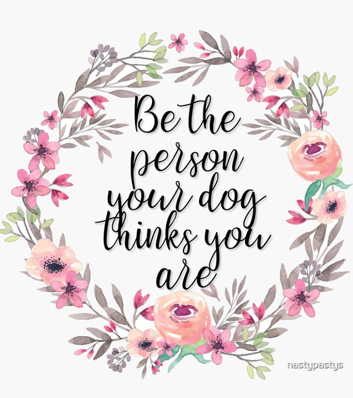 Be the Person Your Dog Thinks You Are Decal - Pets Supply Depot