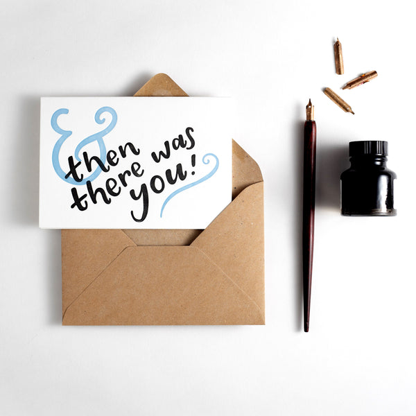 And Then There Was You Letterpress Card