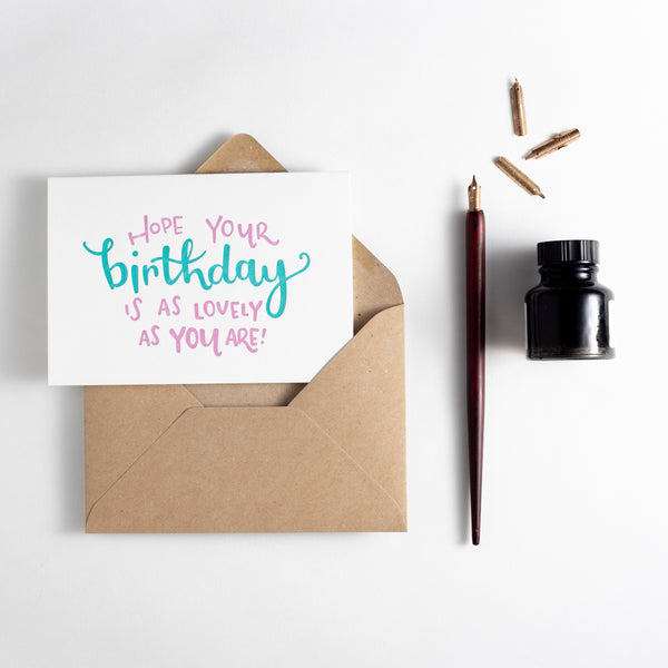 Hope Your Birthday Is As Lovely As You Are Letterpress Card