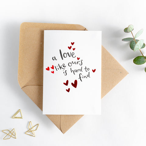 A Love Like Ours is Hard to Find Card