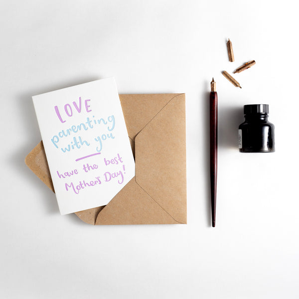 Love Parenting With You Happy Mothers Day Letterpress Card