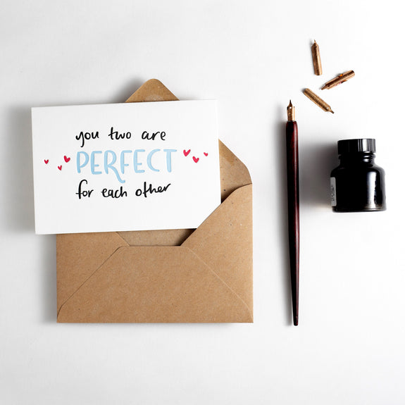You Two Are Perfect For Each Other Letterpress Card