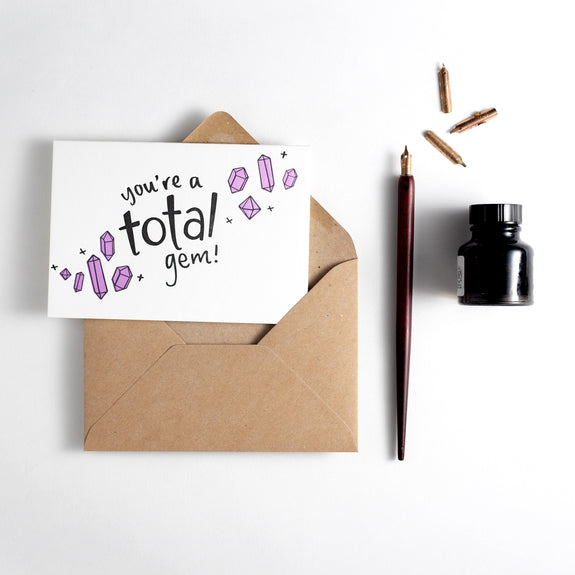 You're A Total Gem Letterpress Card