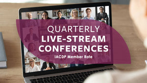 Quarterly IACDP LIVE-STREAM Conference(s) Registration (Member Rate)