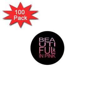 "Beautiful In Pink Collection - Breast Cancer Awareness 1"" Mini Button (100 pack) - Beautiful In Pink Collection"